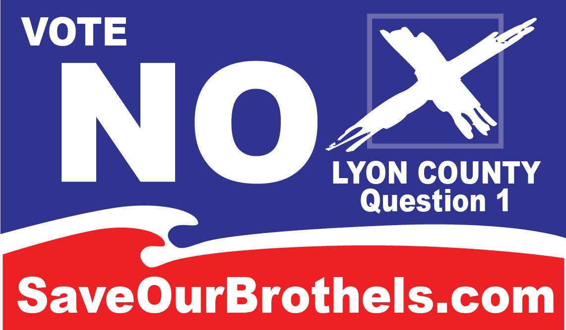 Vote NO on Lyon County #1, Save Our Legal Brothels!