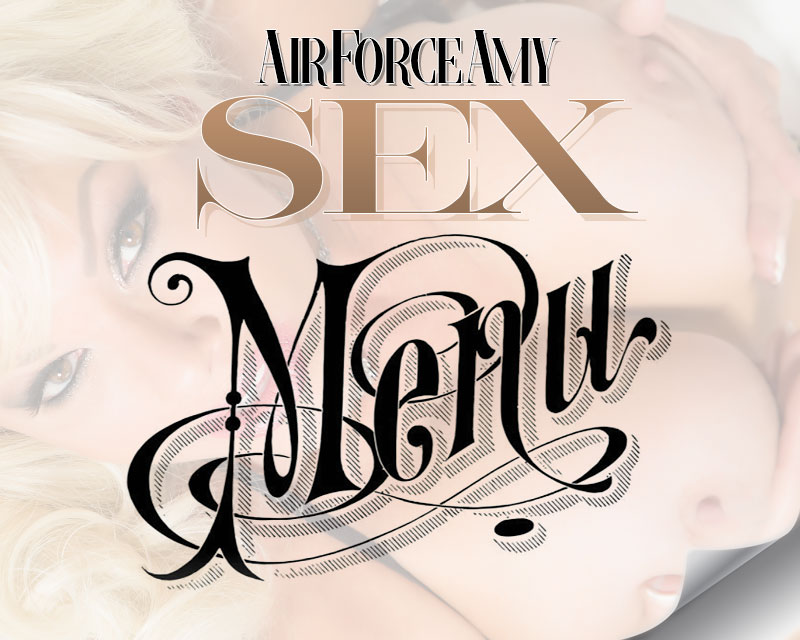 Air Force Amy - Official Sex Menu