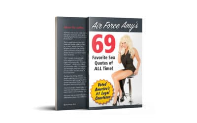 "Get my latest book! ""69 favorite Sex Quotes Of All Time"" by Air Force Amy"
